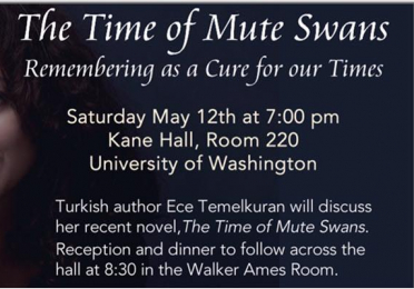Ece Temelkuran on her novel The Time of Muted Swans Turkish and Ottoman Studies Program at the UW Near Eastern Languages and Civilization Department